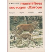 Mammif�res Sauvages D'europe de robert hainard