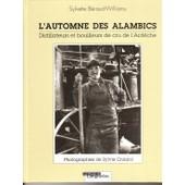 L'automne Des Alambics Distillateurs Et Bouilleurs de Beraud-Williams