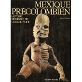 Mexique Pr�colombien de marthe gauthier