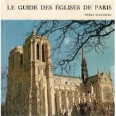 Le Guide Des �glises De Paris de pierre kjellberg