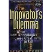 The Innovator's Dilemma : When New Technologies Cause Great Firms To Fail de C Christensen