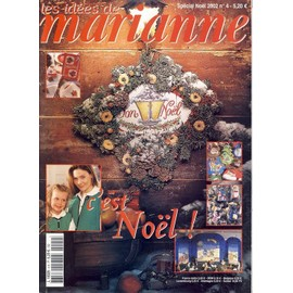 Les Id�es De Marianne N� 4 : C'est No�l Special Noel 2002