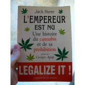 L'empereur Est Nu - Une Histoire Du Cannabis Et De Sa Prohibition de Elsen, Marie-Claude