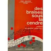 Des Braises Sous La Cendre - Souvenirs D'un Resistant de Ren� Amarger