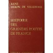Histoire Des Grandes Routes De France de rene heron de villefosse