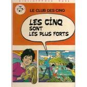 Les Cinq Sont Les Plus Forts - Illustrations De Jean Sidobre de ENID BLYTON