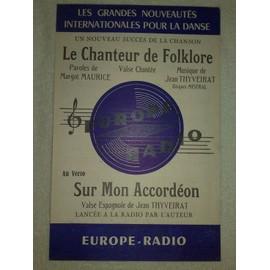 """""""le chanteur de folklore"""" (valse chantée) de margot maurice et jean thyveirat // """"sur mon accordéon"""" (valse espagnole) de jean thyveirat"""