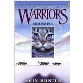 Warriors : The New Prophecy #2 : Moonrise Warriors : The New Prophecy de Erin Hunter