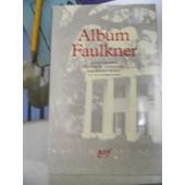 Album William Faulkner Iconographie de iconographie choisie
