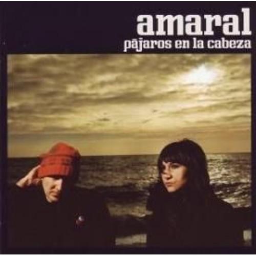 PAJAROS EN LA CABEZA (CD) AMARAL