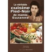 La Veritable Cuisine Pied Noir De Mamie Suzanne de Suzanne Lattard