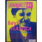 Magic! Revue Pop Moderne N� 1 : Hey! Elastica
