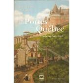 Les Poretes Du Quebec Tome 1 Faubourg Saint Roch de Jean Pierre CHARLAND