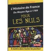 L'histoire De France Du Moyen-�ge � 1789 Pour Les Nuls de jean-joseph julaud