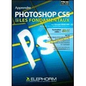 Photoshop Cs5 - Les Fondamentaux Volume 2 de Vincent Risacher