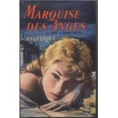 Marquise Des Anges Tome 1: Angelique. de anne golon