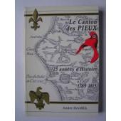 Le Canton Des Pieux (Manche) 25 Ann�es D'histoire 1789-1815 de Andre Hamel