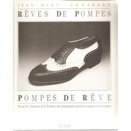 Rêves De Pompes, Pompes De Rêve - De La Doc Martens À La Weston, Les Chaussures Qui Font Craquer Les Hommes