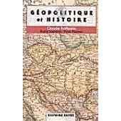 Geopolitique Et Histoire de Claude Raffestin
