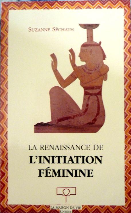 La renaissance de l'initiation féminine