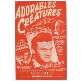 """adorables créatures (inspiré du film """"adorables créatures"""") / charles spaak, andré salvet"""