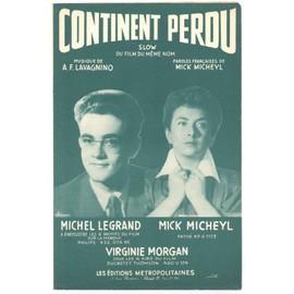 "continent perdu (du film ""continent perdu"") / Mick micheyl, a.F. lavagnino / partition originale 1955"