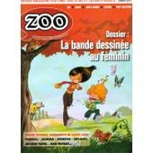 Zoo N� 28 : La Bd Au Feminin / Daniel Pennac / Thorgal / Murena / Tardi / Jean Dufaux / Glen Keane / Petit Livre Des Beatles /