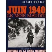 Juin 40- Le Mois Maudit Album de Roger Bruge