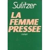 La Femme Pressee de SULITZER