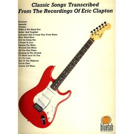 Classic Song Transcribed from the recording of Eric Clapton