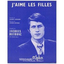 j'aime les filles (jacques lanzmann / jacques dutronc) / partition originale 1967, piano et chant