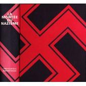 L'encyclopedie Contemporaine - 2 Tomes - La Montee Du Nzisme De La Naissance D'hitler Au Pacte Germano Sovietique De 1939 - La Chute Du Nazisme de Collectif