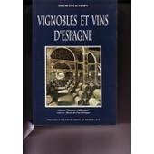 Vignobles Et Vins D'espagne de Alain Huetz De Lemps