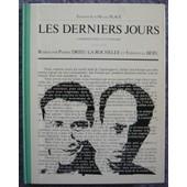 Les Derniers Jours (Fev. - Juin 1927) de Pierre Drieu La Rochelle