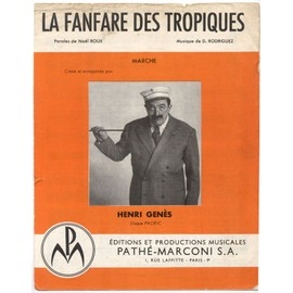la fanfare des tropiques (noël roux / d. rodriguez) / partition originale 1956, piano et chant