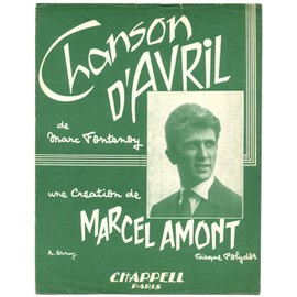 chanson d'avril (paroles et musique marc fontenoy) / partition originale 1960, piano et chant