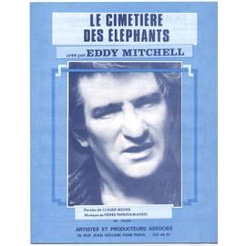le cimetière des éléphants (claude moine / pierre papadiamandis) / partition originale 1982, piano et chant