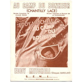 """au camp du bonheur """"chantilly lace"""" (claude moine / J.P. Richardson) / partition originale 1978, piano et chant"""