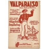 Valparaiso (Chanson De Bord, Chant�e Dans Le Film De Marcel Pagnol
