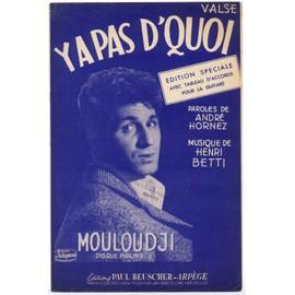 y'a pas d'quoi (andré hornez / henri betti) / partition originale 1955, avec tableau d'accords pour la guitare
