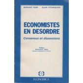�conomistes En D�sordre - Consensus Et Dissensions de Bobe Bernard