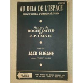 """""""au delà de l'espace"""" (marche) - indicatif général 2e chaine de télévision - par jack eligane // """"le grand passage"""" (marche) par jack eligane"""