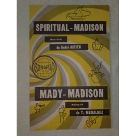 """""""spiritual-madison""""  de andré astier  //  """"mady-madison""""  de T. Meraldez"""