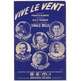 """vive le vent """"jingle bells"""" (francis blanche / rolf marbot) / partition originale 1949, texte français et anglais"""