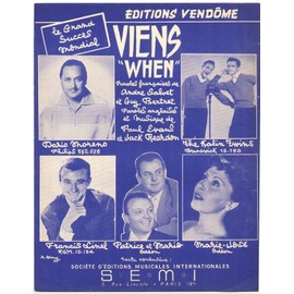 "viens ""when"" (andré salvet, guy bertret, paul evans, jack reardon) / partition originale 1958, piano et chant, français & anglais"