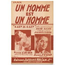 """un homme est un homme """"a guy is a guy"""" (jacques larue, oscar brand) / partition originale 1952"""