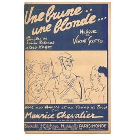 une brune.. une blonde... (louis poterat, geo koger, vincent scotto) / Partition originale 1940