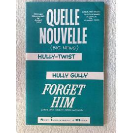 """deux hully-twist : """"quelle nouvelle"""" de G. tudy, cliff richard, M. conlin, Ronald cass et """"forget him"""" de mark anthony"""