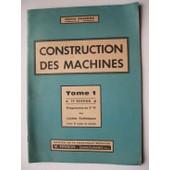 Construction Des Machines - Tome 1 de Pierre Poignon