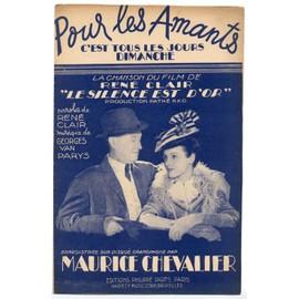"""pour les amants c'est tous les jours dimanche (chanson du film """"le silence est d'or"""" - rené clair / georges van parys) / partition originale 1947, chant, trompette & saxo."""